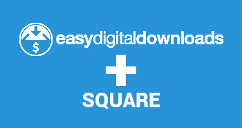 Easy Digital Downloads with Square